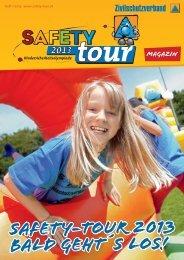 SAFETY-Tour Magazin 01/2013 - SIZ