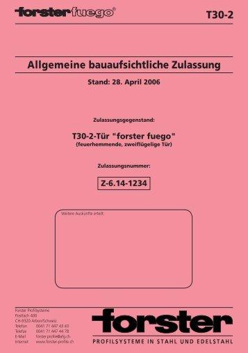 T30-2 Allgemeine bauaufsichtliche Zulassung - Forster Profile