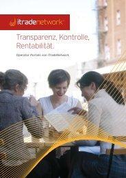 Transparenz, Kontrolle, Rentabilität. - iTradeNetwork