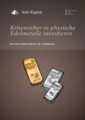 Krisensicher in physische Edelmetalle investieren