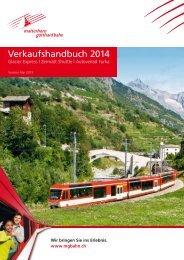 Verkaufshandbuch 2014 - Matterhorn Gotthard Bahn