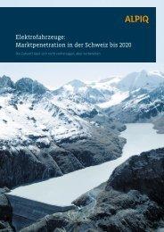 Elektrofahrzeuge: Marktpenetration in der Schweiz bis 2020 - Alpiq