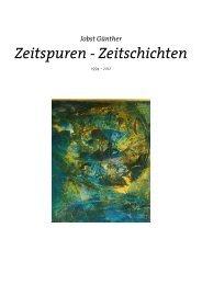 Zeitspuren - Zeitschichten - Galerie JOBST GÜNTHER
