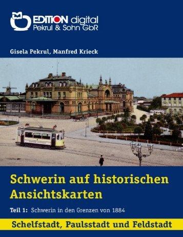 Schwerin auf historischen Ansichtskarten, Teil 1_2 ... - DDR-Autoren