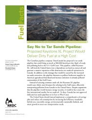 Say No to Tar Sands Pipeline - Natural Resources Defense Council