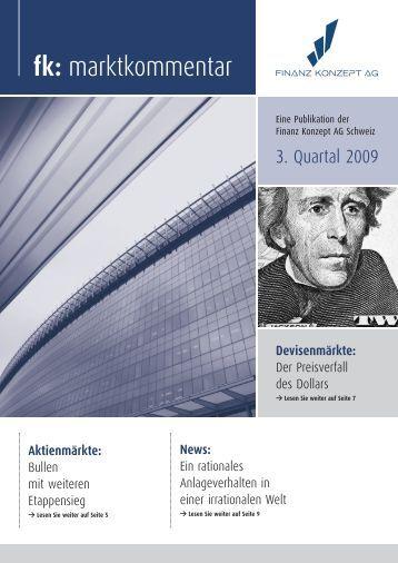 Marktkommentar 3. Quartal 2009 - Finanz Konzept AG