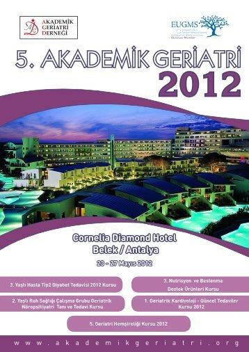 27 Mayıs 2012 - Akademik Geriatri Derneği