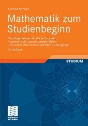 Mathematik zum Studienbeginn, 10. Auflage: Grundlagenwissen für ...