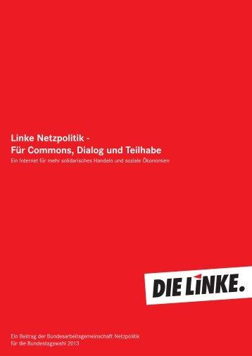 Linke Netzpolitik - Für Commons, Dialog und Teilhabe - Digitale Linke