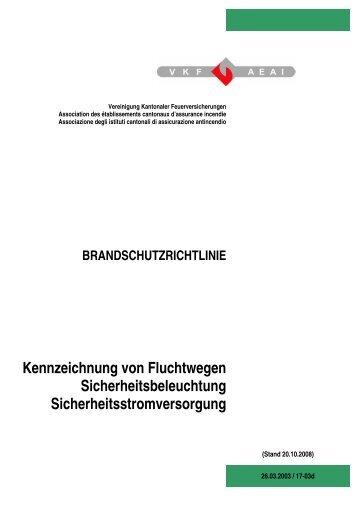 Kennzeichnung von Fluchtwegen Sicherheitsbeleuchtung ... - VKF