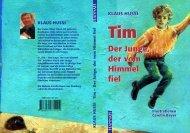 Hussi - Tim - Der Junge, der vom Himmel fiel - Hannah-Verlag