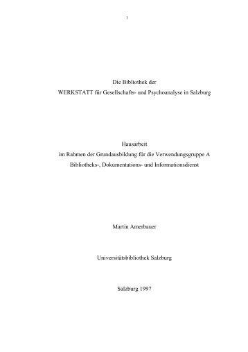 Die Bibliothek der WERKSTATT für Gesellschafts - Amerbauer Martin