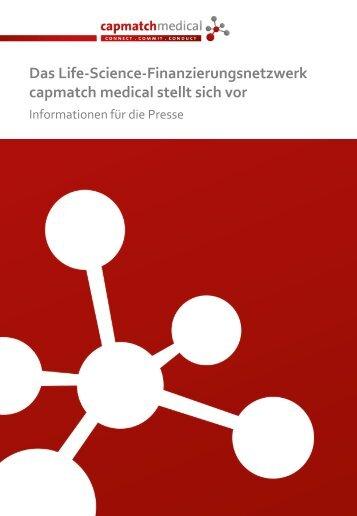 Das Life-Science-Finanzierungsnetzwerk capmatch medical stellt ...