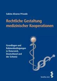 Rechtliche Gestaltung medizinischer Kooperationen