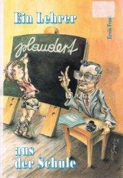 Ein Lehrer plaudert aus der Schule