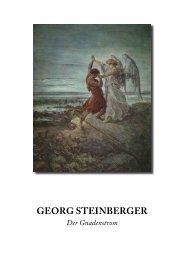 Georg Steinberger - Der Gnadenstrom - Gott ist die Liebe