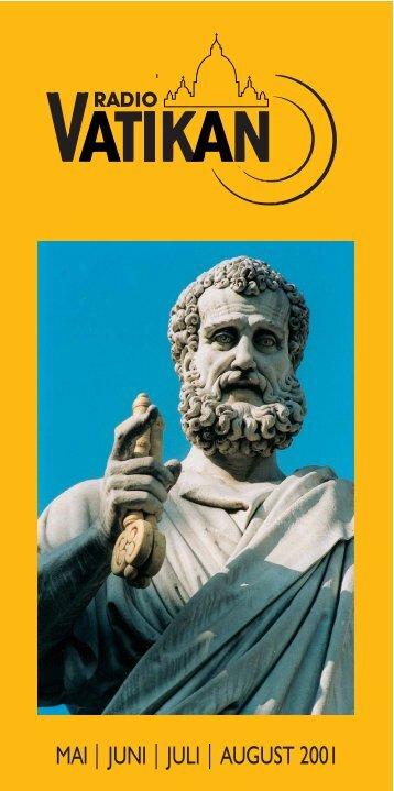 MAI – JUNI – JULI – AUGUST 2001 - Radio Vatikan