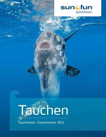 Tauchreisen . Traumreviere 2012 - Blue Ocean Wassersport