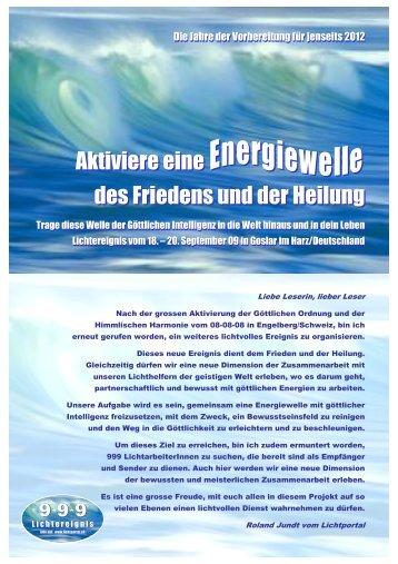 Aktiviere eine des Friedens und der Heilung Aktiviere eine - Lightflow