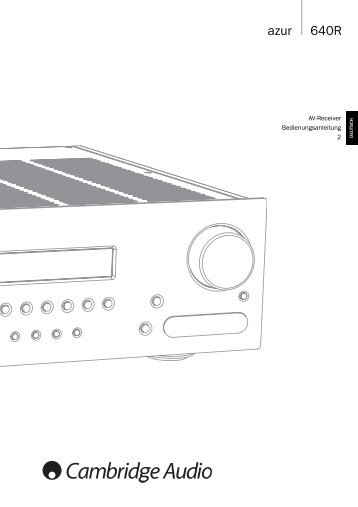 Cambridge Audio Azur 640R - taurus high-end gmbh
