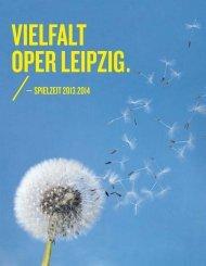 — spielzeit 2013.2014 - Oper Leipzig