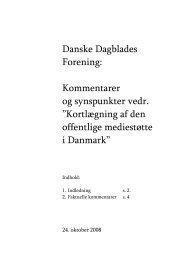 Danske Dagblades Forening: Kommentarer og ... - Kulturstyrelsen