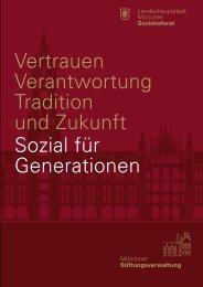 Vertrauen - Verantwortung - Tradition und Zukunft; Sozial für ...