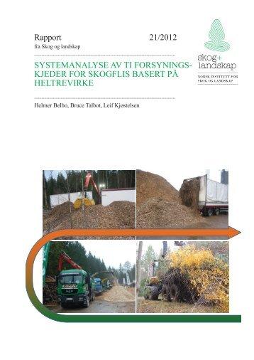 Rapport 21/2012 SYSTEMANALYSE AV TI ... - Skog og landskap