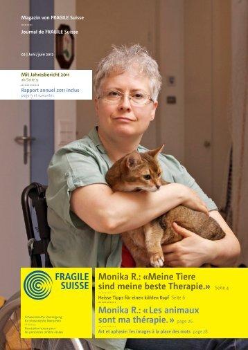 Monika R.: «Meine Tiere sind meine beste Therapie ... - Fragile Suisse