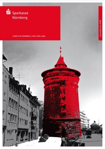Jahresbericht 2008 - Sparkasse Nürnberg