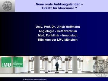 Neu orale Antikoagulantien - Bayerischerinternistenkongress.de