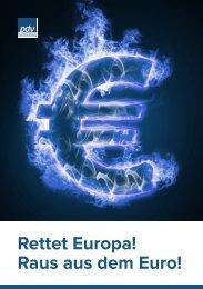 Rettet Europa! Raus aus dem Euro! - Partei der Vernunft in Bayern