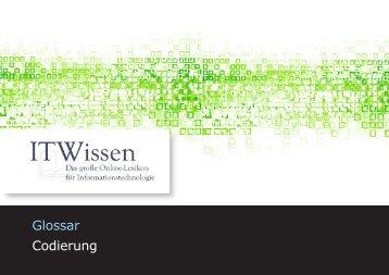 Codierung Glossar Codierung - IT Wissen.info