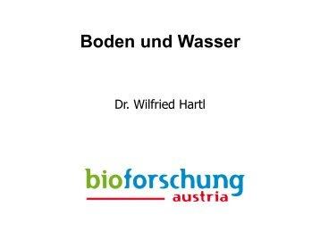 Dr. Wilfried Hartl - Unser Boden