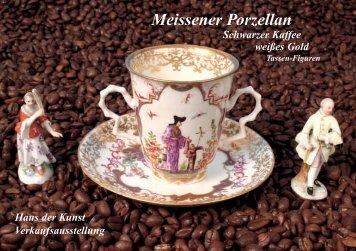 Meissener Porzellan - Schwarzer Kaffee weißes Gold