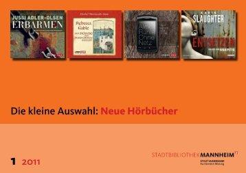 Die kleine Auswahl: Neue Hörbücher 1 2011 - Stadt Mannheim