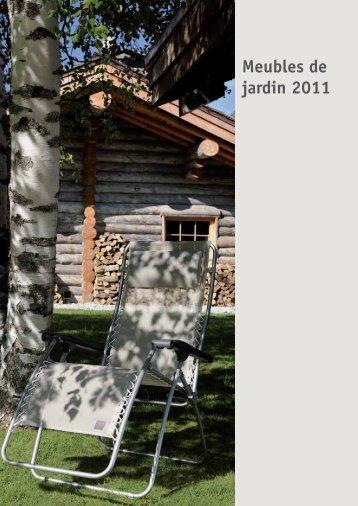 Meubles de jardin 2011 - e+h Meubles de jardin