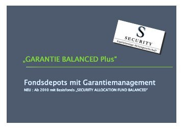 Kurzpräsentation Garantie Balanced Plus - Security KAG