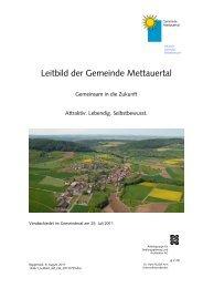 Leitbild der Gemeinde Mettauertal, verabschiedet vom Gemeinderat ...