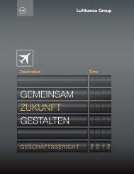Geschäftsbericht 2012 - Investor Relations - Lufthansa Group