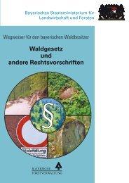 Wegweiser für den bayerischen Waldbesitzer - WBV Viechtach