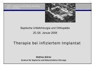 M. Buehler, Therapie bei infiziertem Implantat - Septische Chirurgie