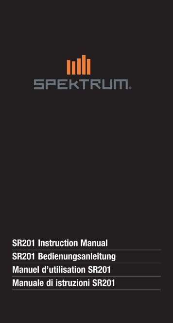 SR201 Instruction Manual SR201 Bedienungsanleitung ... - Spektrum