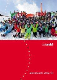 Jahresbericht 2012/13 (7.0 MB) - Swiss-Ski
