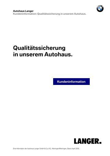Qualitätssicherung in unserem Autohaus. - Autohaus Langer Gruppe