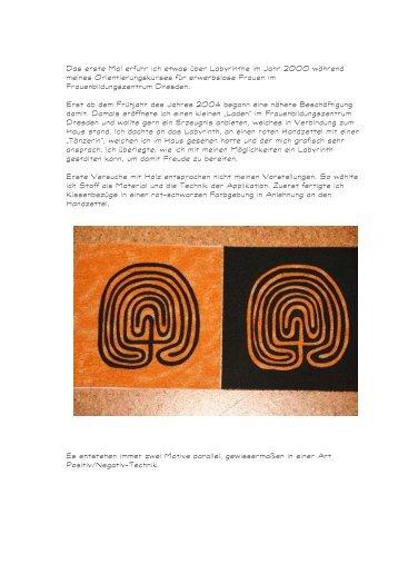 Das erste Mal erfuhr ich etwas über Labyrinthe im Jahr 2000 ...