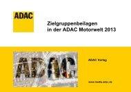 Zielgruppenbeilagen in der ADAC Motorwelt 2013 - ADAC Verlag
