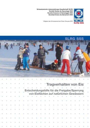 Tragverhalten von Eis SLRG SSS