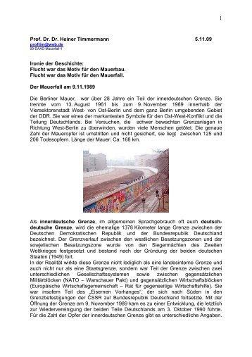 1 Prof. Dr. Dr. Heiner Timmermann 5.11.09 Ironie der Geschichte ...