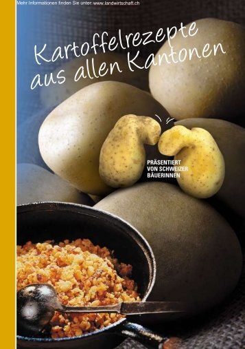 Kartoffelrezepte aus allen Kantonen - Swisspatat